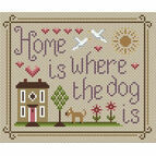 Home Is Where The Dog Is Cross Stitch Kit