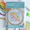 Beginners Squares - Learn How To Cross Stitch Complete Tutorial Kit additional 2